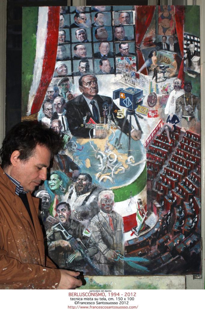 dipinto-con-autore-BERLUSCONISMO-1994-2012.tecnica-mista-su-tela150x100-Francesco-Santosuosso-2012